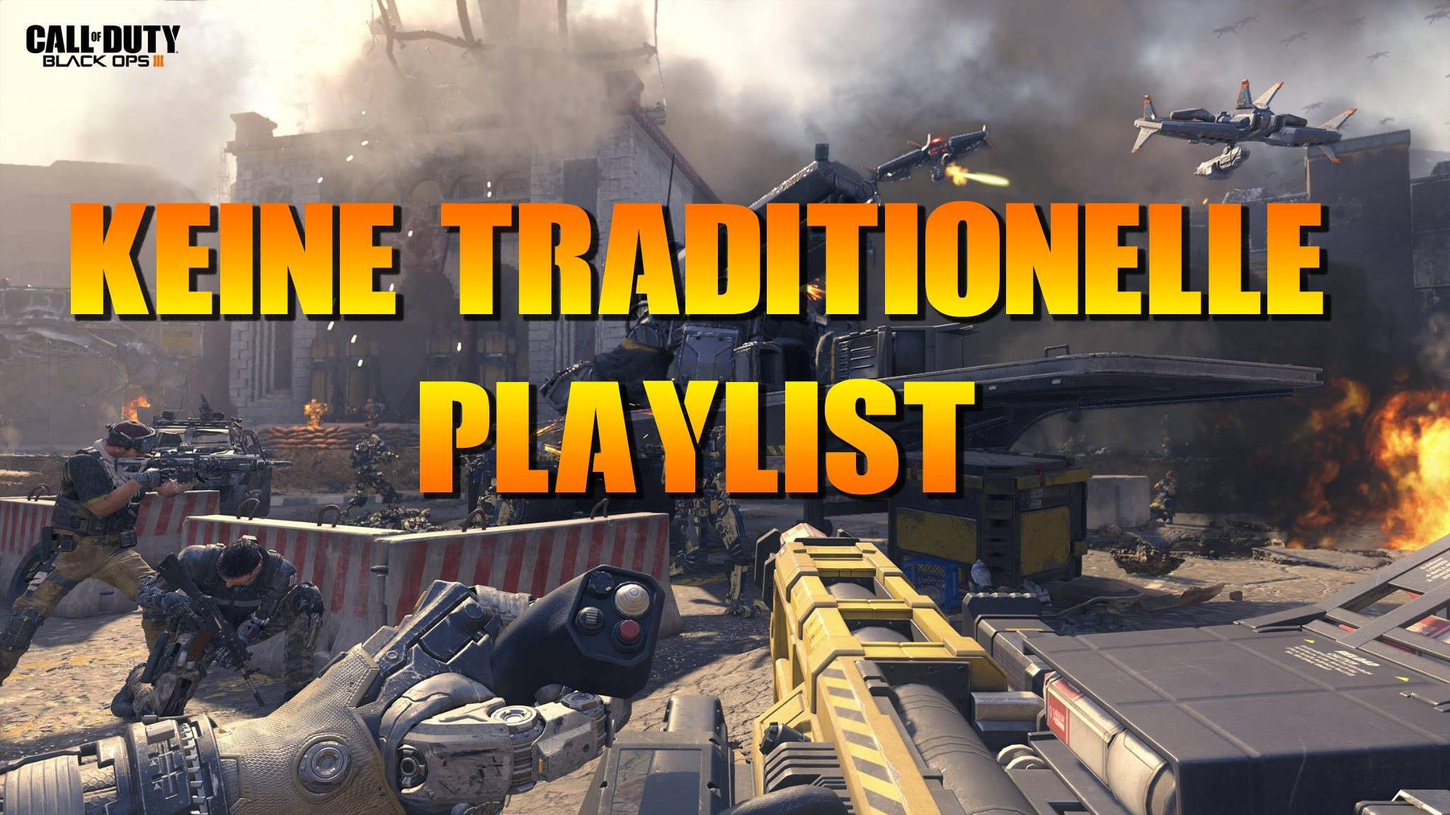 bo3_traditionelle_playlist