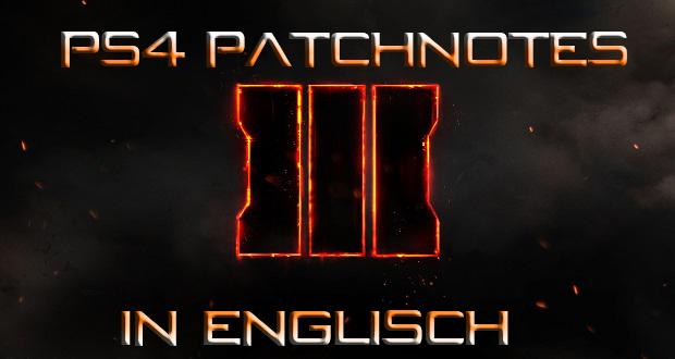PS4 Patchnotes in Englisch, die deutsche Übersetzung folgt.
